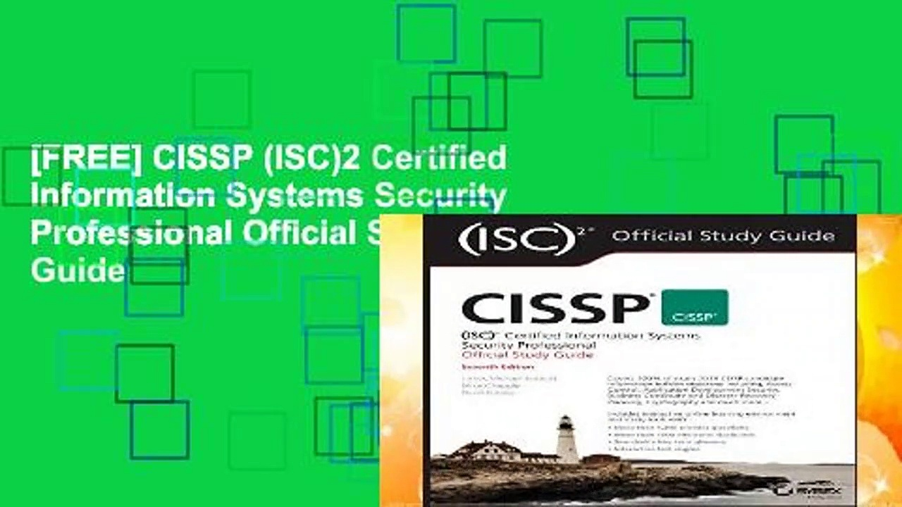 [FREE] CISSP (ISC)2 Certified Information Systems Security Professional Official Study Guide