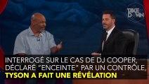 Mike Tyson fait une révélation aussi hilarante que compromettante sur un contrôle antidopage