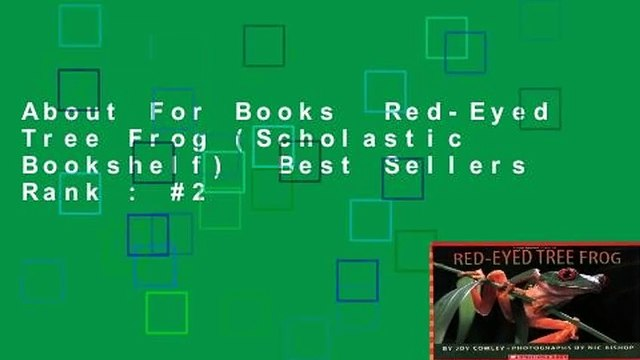 About For Books  Red-Eyed Tree Frog (Scholastic Bookshelf)  Best Sellers Rank : #2