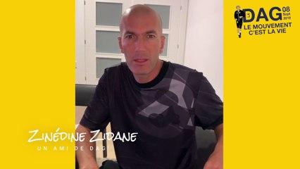 J-31 : la DAG reçoit le soutien de Zinédine Zidane !