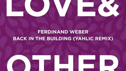 Ferdinand Weber - Back In The Building (Yahlic Extended Remix)
