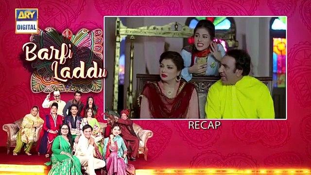 Barfi Laddu Ep 11  8th August 2019  ARY Digital Drama