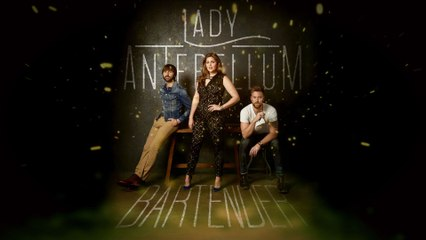 Lady Antebellum - Bartender