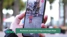 Realidade aumentada chega ao Google Maps
