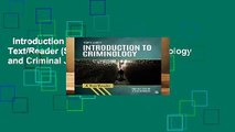 Introduction to Criminology: A Text/Reader (Sage Text/Reader Criminology and Criminal Justice)