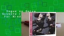 Vogue on Dolce   Gabbana (Vogue on Designers)  For Kindle