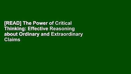 [READ] The Power of Critical Thinking: Effective Reasoning about Ordinary and Extraordinary Claims