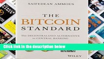 [Doc] The Bitcoin Standard: The Decentralized Alternative to Central Banking
