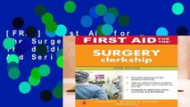 [FREE] First Aid for the Surgery Clerkship, Third Edition (First Aid Series)