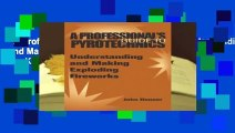 A Professional s Guide to Pyrotechnics: Understanding and Making Exploding Fireworks  For Kindle