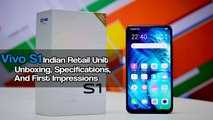 Vivo S1 Indian Retail Unit Unboxing, Specifications And First Impressions