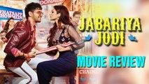 Jabariya Jodi Movie Review Sidharth Malhotra Parineeti Chopra