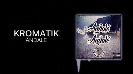 Kromatik - Andale Promo Video