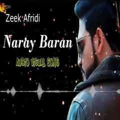 Naray Baran Zeek Afridi -  Audio Visual Song - Tang Takoor