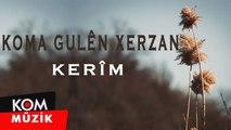 Koma Gulên Xerzan - Kerîm (1992 © Kom Müzik)