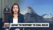 Japan will 'respond appropriately' to S. Korea's tougher inspection of its coal imports: Official
