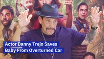 Danny Trejo Saves A Child's Life