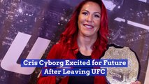Cris Cyborg Looks Ahead