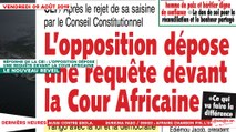 Le Titrologue du 09 Août 2019 - Reforme de la CEI - L'opposition dépose une requête devant la cour africaine
