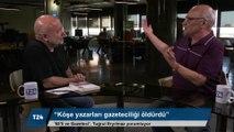 Tuğrul Eryılmaz: Köşe yazarları gazeteciliği bitirdi