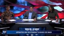 Update On HUGE ICE Raid