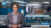 Hypersonic contract awards around the corner   Defense News Minute, August 8, 2019