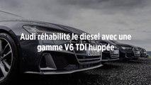 Audi réhabilite le diesel avec une gamme V6 TDI huppée