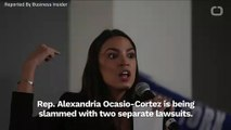 Alexandria Ocasio-Cortez Hit With Two Lawsuits