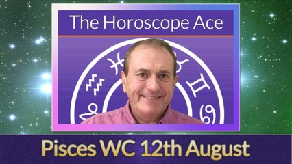 Pisces Weekly Astrology Horoscope 12th August 2019