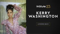 InStyle 25: Kerry Washington Looks Back at Her InStyle Covers