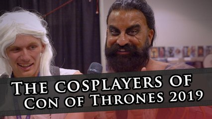 The cosplayers of Con of Thrones 2019