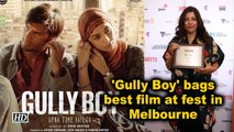 'Gully Boy' bags best film at fest in Melbourne