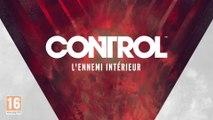 Control - L'Ennemi Intérieur