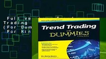 Full version  Trend Trading For Dummies (For Dummies Series)  For Kindle