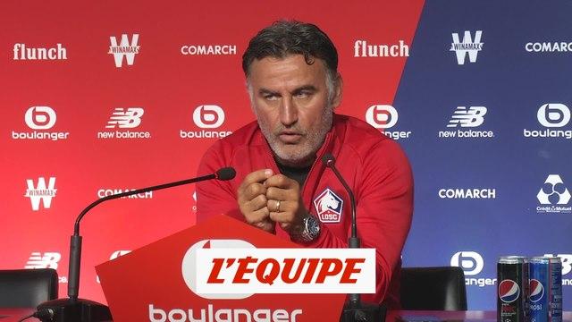 Galtier «Pas affaiblis par rapport à la saison dernière» - Foot - L1 - Losc