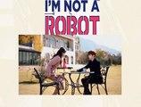 NO SOY UN ROBOT - CAPITULO 9 - [I AM NOT A ROBOT] - ESPAÑOL LATINO
