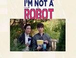 NO SOY UN ROBOT - CAPITULO 10 - [I AM NOT A ROBOT] - ESPAÑOL LATINO