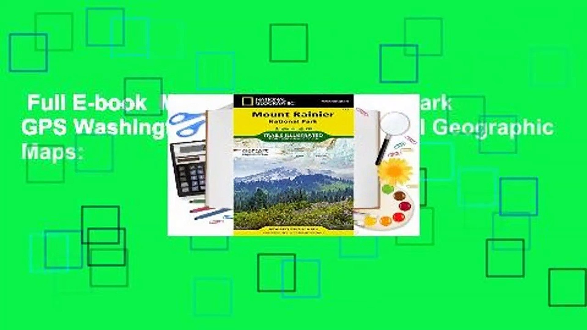 Full E-book  Mount Rainier National Park GPS Washington: NG.NP.217 (National Geographic Maps: