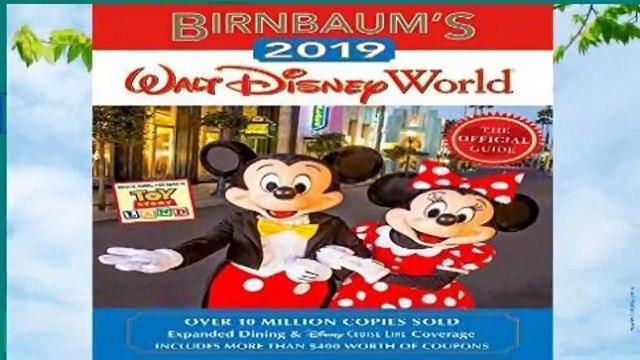 Full version  Birnbaum s 2019 Walt Disney World (Birnbaum Guides)  Review