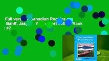 Full version  Canadian Rockies gtp   Banff, Jasper   Yoho  Best Sellers Rank : #2