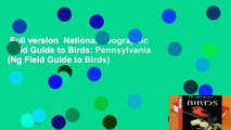 Full version  National Geographic Field Guide to Birds: Pennsylvania (Ng Field Guide to Birds)