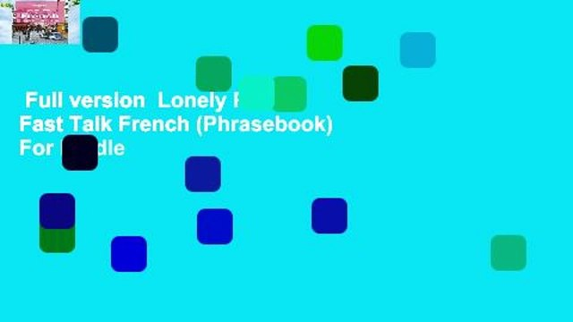 Full version  Lonely Planet Fast Talk French (Phrasebook)  For Kindle