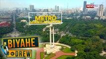 Biyahe ni Drew: Rain or shine, Biyahero Drew explores Metro Manila!