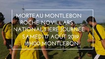 FC MORTEAU MONTLEBON / ROCHE-NOVILLARS.. 1ERE JOURNEE NATIONAL3   SAMED 17 AOÛT 2019..18H00 STADE DE MONTLEBON