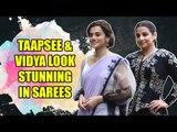 Vidya Balan and Taapsee Pannu flaunt their sarees look