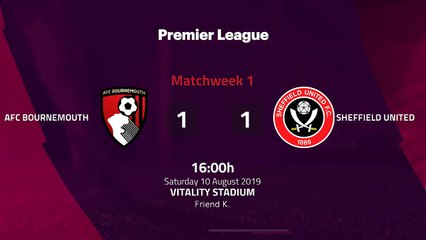 Match report between AFC Bournemouth and Sheffield United Round 1 Premier League