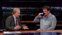 Real Time with Bill Maher Quentin Tarantino Interview (HBO)