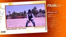 MUSIC 24 - Côte d'Ivoire: Black Mojah, Artiste musicien