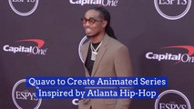 Quavo Is Getting Into Making Shows