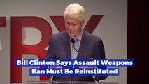 Bill Clinton Wants To Ban These Guns Again